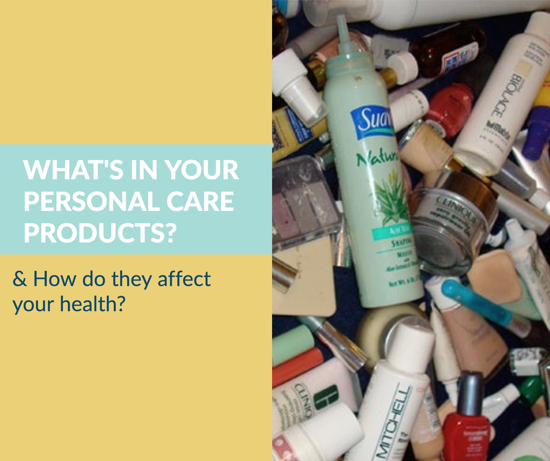 What's In Your Personal Care Products?